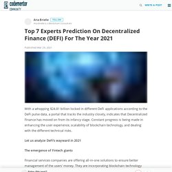 Top 7 Experts Prediction On Decentralized Finance (DEFI) For The Year 2021