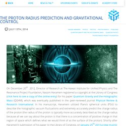 The Proton Radius Prediction and Gravitational Control – The Resonance Project Foundation