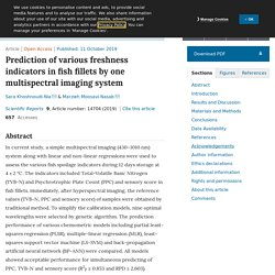 SCIENTIFIC REPORTS 11/10/19 Prediction of various freshness indicators in fish fillets by one multispectral imaging system