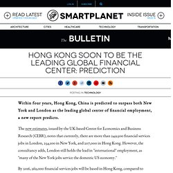 Hong Kong soon to be the leading global financial center: prediction
