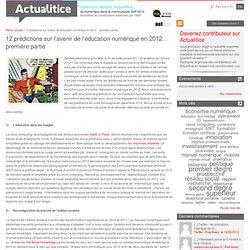 12 prédictions sur l'avenir de l'éducation numérique en 2012… première partie