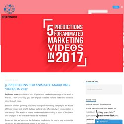 5 Predictions for animated marketing videos in 2017