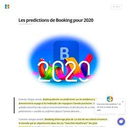 Les predictions de Booking pour 2020 - Blog elloha