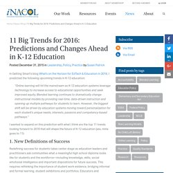 11 Big Trends for 2016: Predictions and Changes Ahead in K-12 Education