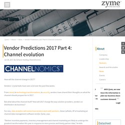Vendor Predictions 2017 Part 4: Channel evolution