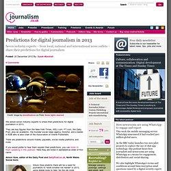 Predictions for digital journalism in 2013