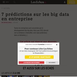7 prédictions sur les big data en entreprise - Les Echos