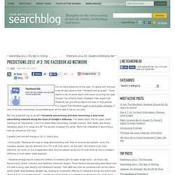 Predictions 2012 #3: The Facebook Ad Network