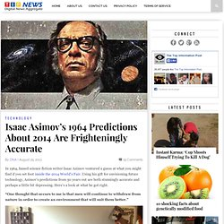 Isaac Asimov's 1964 Predictions About 2014 Are Frighteningly Accurate