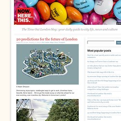 20 predictions for the future of London