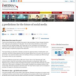 5 predictions for the future of social media (page 7 of 7)