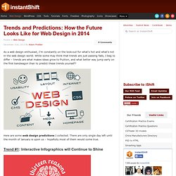 Trends and Predictions: How the Future Looks Like for Web Design in 2014
