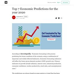 Top 7 Economic Predictions for the year 2020 - IpredictWorld - Medium