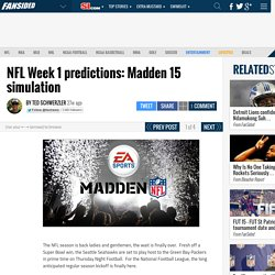 NFL Week 1 predictions: Madden 15 simulation