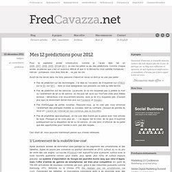 Mes 12 prédictions pour 2012