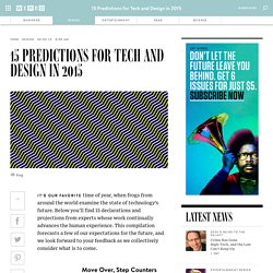 15 Predictions for Tech and Design in 2015
