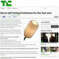 Eleven 3D Printing Predictions For the Year 2011