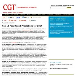 Top 10 Food Trend Predictions for 2014