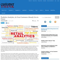 Predictive Analytics, As Your Customers Already Live in Future