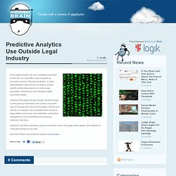 Predictive Analytics Use Outside Legal Industry