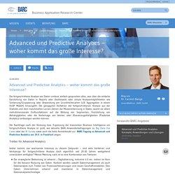 Advanced und Predictive Analytics – woher kommt das große Interesse?