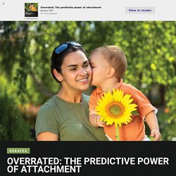 Overrated: The predictive power of attachment