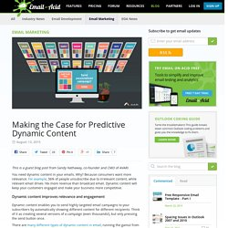 Making the Case for Predictive Dynamic Content