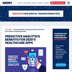 Predictive Analytics Benefits For 2020's Healthcare Apps