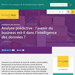 Analyse prédictive : l'avenir du business est-il dans l'intelligence des données