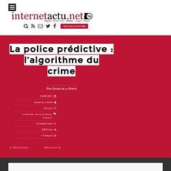 La police prédictive : l'algorithme du crime