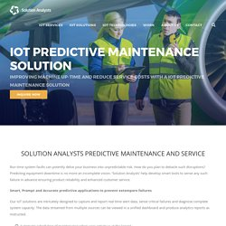 Predictive Maintenance, Industrial Internet of Things (IIoT), Mobile Field Service Management Solutions