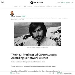 The No. 1 Predictor Of Career Success According To Network Science — The Mission