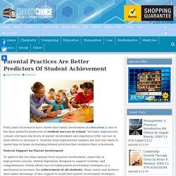 Parental Practices Are Better Predictors Of Student Achievement
