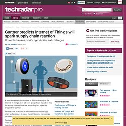 Gartner predicts Internet of Things will spark supply chain reaction