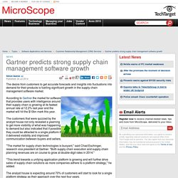 Gartner predicts strong supply chain management software growth