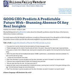 GOOG CEO Predicts A Predictable Future Web - Stunning Absence Of Any Real Insights