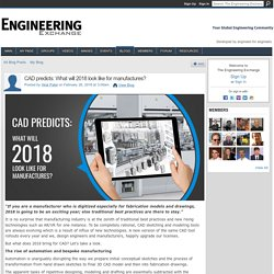 CAD predicts: What will 2018 look like for manufactures?