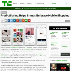 PredictSpring Helps Brands Embrace Mobile Shopping
