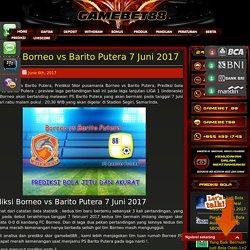 Prediksi Borneo vs Barito Putera 7 Juni 2017