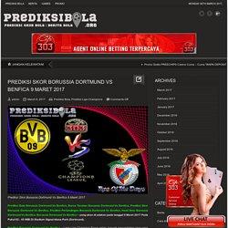 Prediksi Skor Borussia Dortmund Vs Benfica 9 Maret 2017