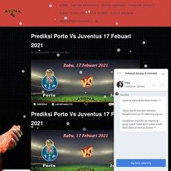 Prediksi Porto Vs Juventus 17 Febuari 2021 - Arena65