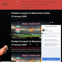 Prediksi Liverpool Vs Manchester United 19 January 2020