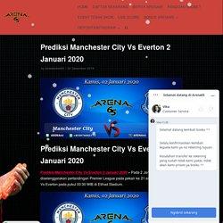 Prediksi Manchester City Vs Everton 2 Januari 2020