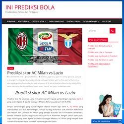 Prediksi skor AC Milan vs Lazio - INI PREDIKSI BOLA