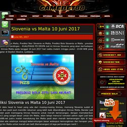 Prediksi Slovenia vs Malta 10 Juni 2017