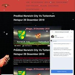 Prediksi Norwich City Vs Tottenham Hotspur 29 Desember 2019