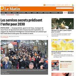Etats-Unis: Les services secrets prédisent l'enfer pour 2030 - News Santé: Environnement