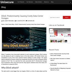 DDoS: Predominantly Causing Costly Data Center Outages - UniSecure Datacenters Blog