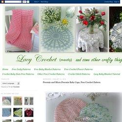 Lacy Crochet: Preemie and Micro Preemie Baby Caps, Free Crochet Pattern