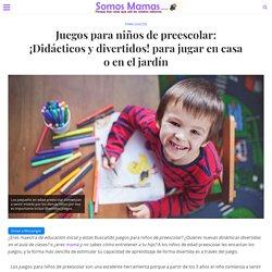 Juegos para niños de preescolar: ¡Didácticos y divertidos! para jugar en casa o en el jardín